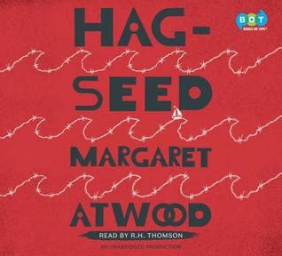 hag seed hag seed by margaret atwood reviews discussion bookclubs lists