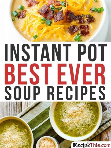 the instant pot soup cookbook best soup recipes for your electric pressure cooker books 949 best instant pot images on cooking recipes