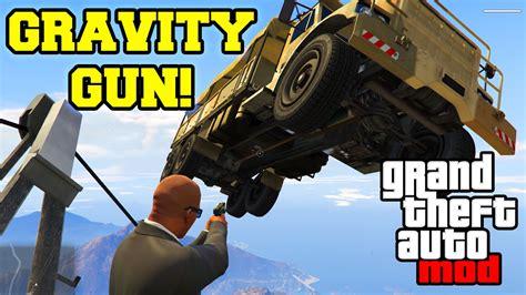 mod gta 5 gravity gun gta 5 pc mods quot gravity gun mod quot flying cars police