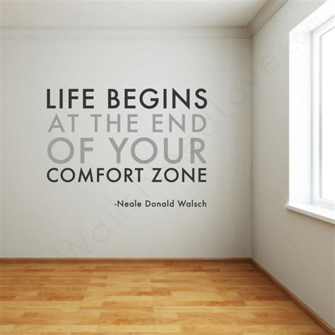 life begins outside of your comfort zone into the blue comfort zone