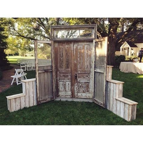 Wedding Arch Using Doors by 17 Best Images About Shut The Front Door On