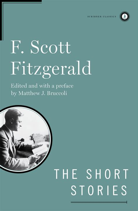 themes in fitzgerald s short stories the short stories of f scott fitzgerald book by f