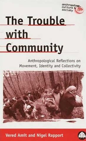 trouble  community anthropological reflections