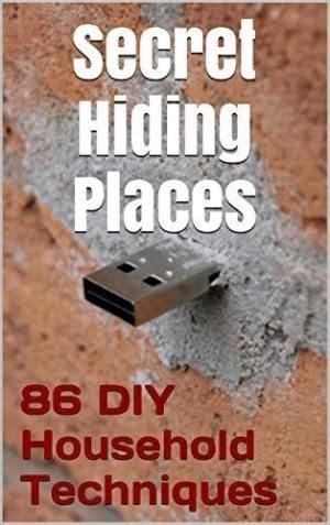 Somewhere To Hide Your Secrets by Best 25 Hiding Places Ideas On Secret Hiding