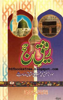 Jejak Jejak Islam Ahmad Rofi Usmani rafiq e hajj by mufti muhammad rafi usmani free pdf books