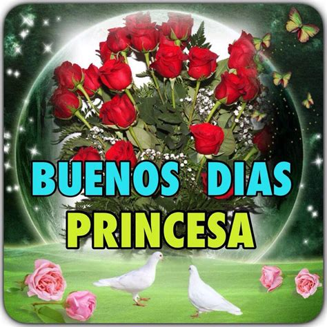 imagenes de feliz domingo princesa buenos d 237 as princesa images pinterest buen d 237 a