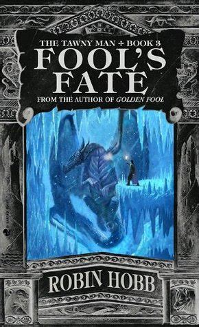 fools fate the tawny 0007588976 fool s fate tawny man 3 by robin hobb
