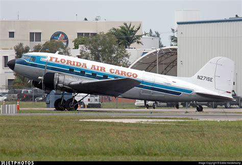 n271se douglas dc 3c florida air cargo eddie heisterk jetphotos
