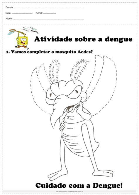 atividades   dengue desenvolvidas  imprimir ler