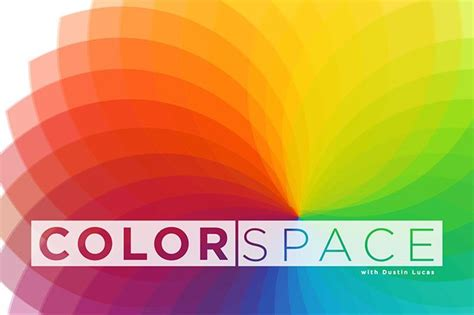 color space color space illusionistic devices of color that enhance