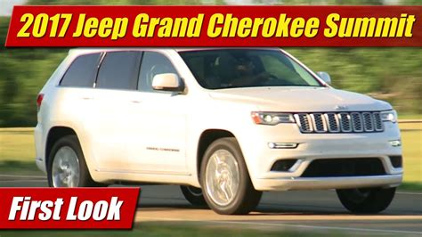 first jeep grand cherokee first look 2017 jeep grand cherokee summit testdriven tv