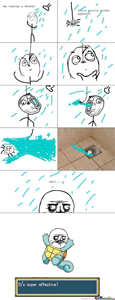 Shower Spider Meme - le me taking a shower a wild spider appears by serkan