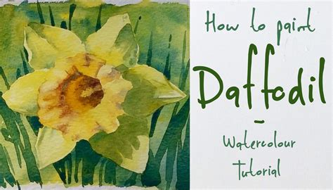 watercolor daffodil tutorial how to paint a daffodil flower watercolour tutorial