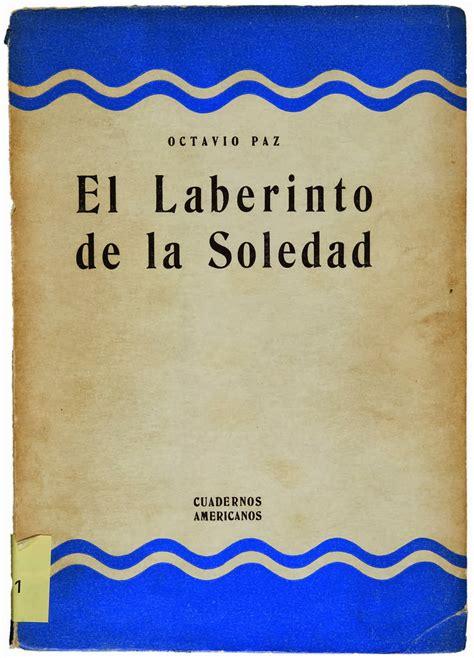 libro el laberinto de los libro el laberinto de la soledad descargar gratis pdf