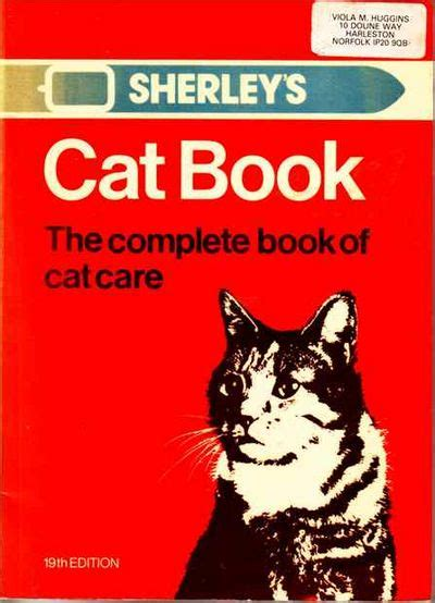 complete kitten care books sherley s cat book the complete book of cat care by not