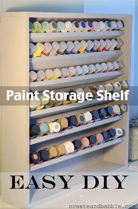 diy craft paint storage diy paint storage shelf create and babble