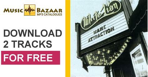 download mp3 full album white lion mane attraction white lion mp3 buy full tracklist