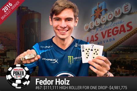 winnes holz fedor holz wins one drop high roller for bracelet
