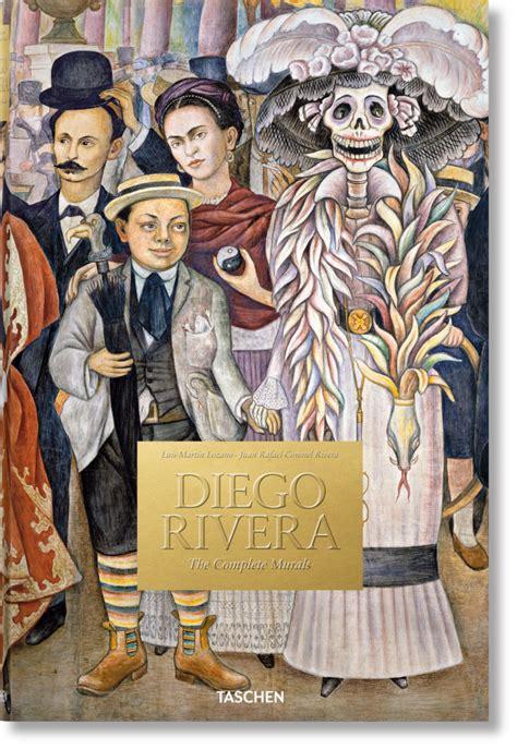 diego rivera the complete 97 diego rivera the complete murals taschen books
