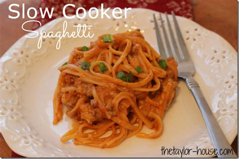 slow cooker comfort food comfort food slow cooker spaghetti the taylor house
