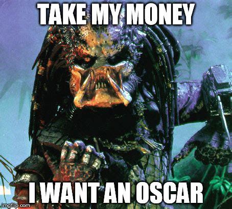 Take My Money Meme Generator - preditor imgflip