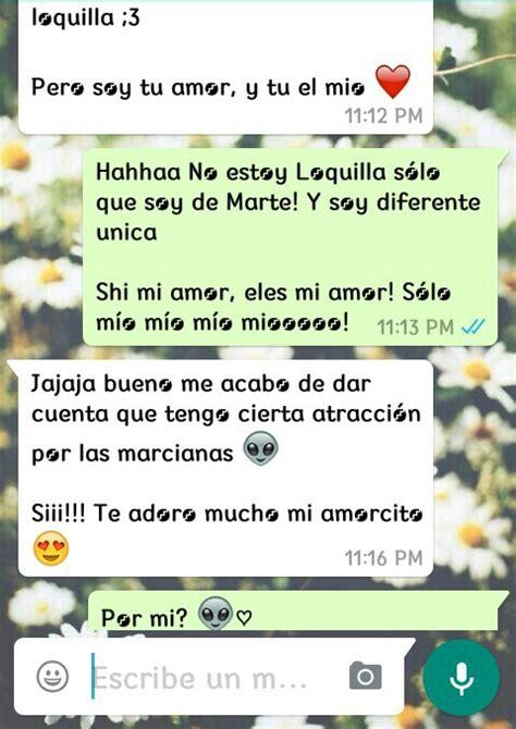 imagenes para mi novio por whatsapp whatsapp chat conversacion marciano novios