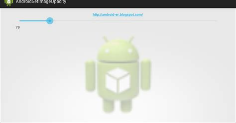 android imageview set image programmatically from drawable android er change opacity of imageview programmatically