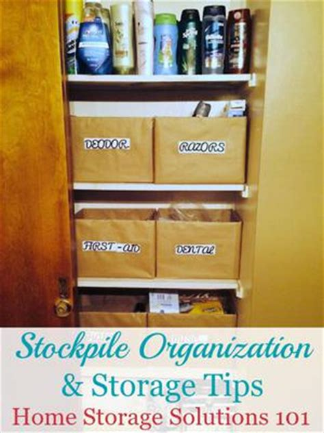 home storage solutions 101 organized home stockpile organization storage tips