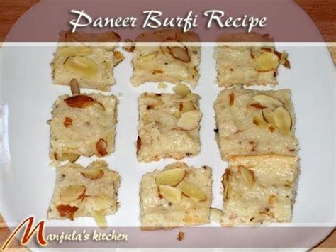 Manjula S Kitchen by Paneer Burfi Recipe By Manjula Indian Vegetarian Gourmet