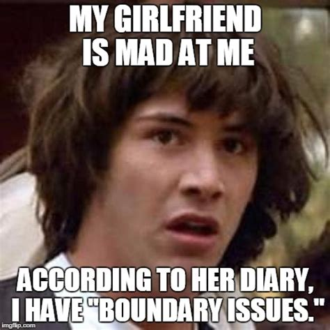 Mad Girlfriend Meme - conspiracy keanu meme imgflip