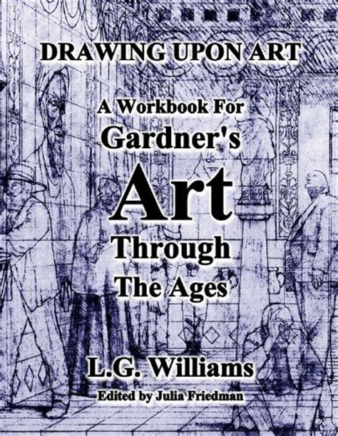 gardner s through the ages a concise western history drawing upon for gardner s through the ages a