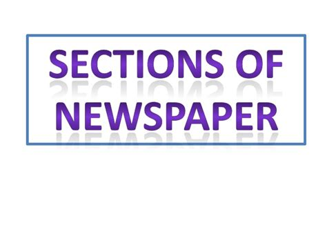 sections of the newspaper sections of newspaper