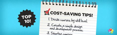 cost saving tips for a top 10 cost saving tips from the elearning guild report
