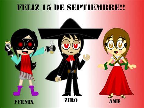 imagenes feliz mes de septiembre feliz 15 de septiembre da by peketigregirl on deviantart