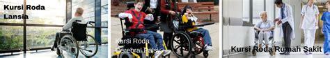 Kursi Roda Lansia jual kursi roda terlengkap termurah glorya medica