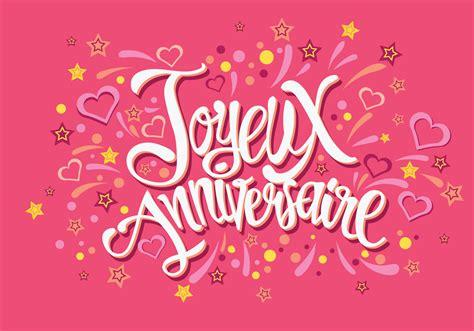 happy in happy birthday in joyeux anniversaire vector