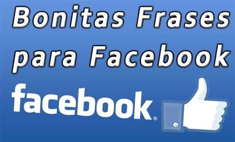 imagenes lindas e interesantes para facebook frases bonitas para facebook lindas imagens para facebook