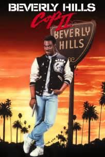 Beverly Cop 2 Beverly Cop Ii 1987 Cine