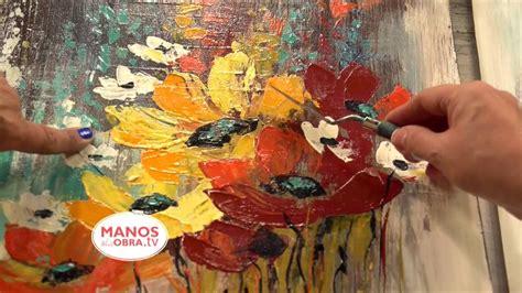pintar cuadros con pintura acrilica como pintar con espatula flores acrilicos youtube