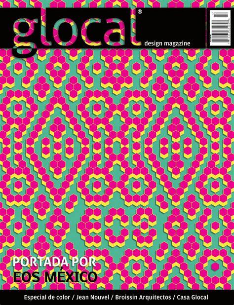 design magazine mexico glocal design magazine no 13 portada por cover by eos