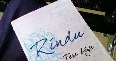 Buku Novel Rindu Tere Liye Republika Yi resensi novel terbaru tere liye rindu