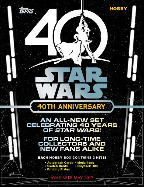 star wars anniversary 2017 topps star wars 40th anniversary trading cards