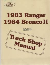 manual repair autos 1984 ford bronco ii electronic toll collection 1983 ford ranger and 1984 ford bronco ii factory service manual