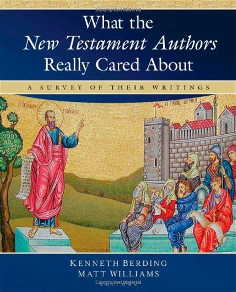 themes of each book of the new testament what the new testament authors really cared about a