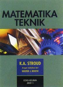 Matematika Untuk Teknik K A Stroud matematika teknik jilid 1 by k a stroud reviews