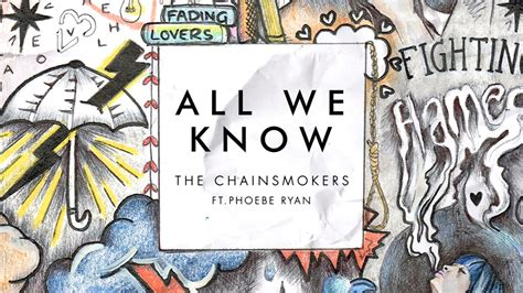 all we knew the cabots the chainsmokers all we dinle 箘zlesene