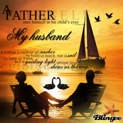happy fathers day quotes to husband my husband for fathers day quotes quotesgram