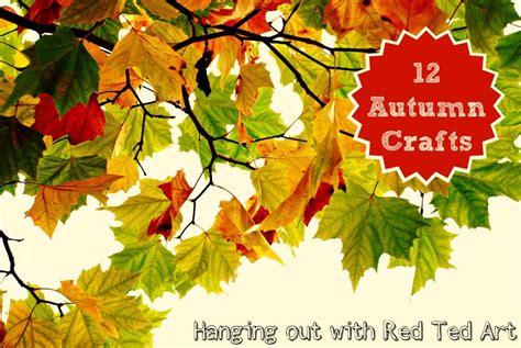 autumn craft 12 autumn crafts ideas a hangout ted s