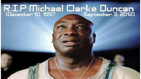 michael duncan clark bench press michael clarke duncan green mile star dies at 54 rip