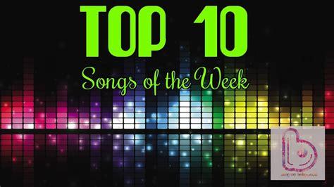 best songs top 10 songs of the week 17 october 2015